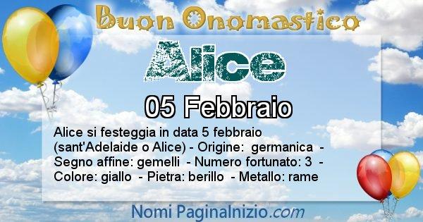 Alice - Onomastico del nome Alice