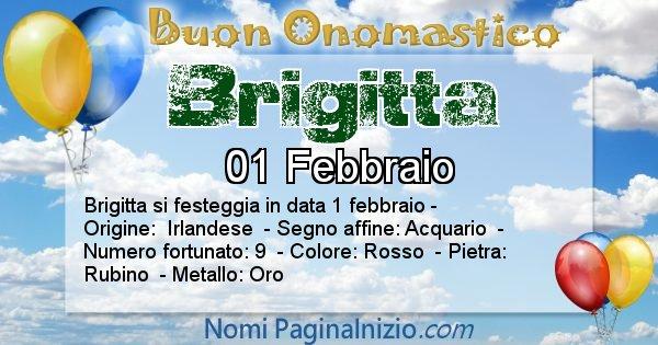 Brigitta - Onomastico del nome Brigitta