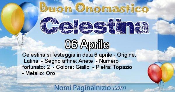 Celestina - Onomastico del nome Celestina