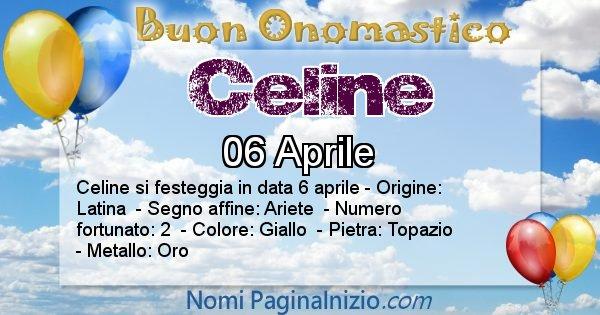 Celine - Onomastico del nome Celine