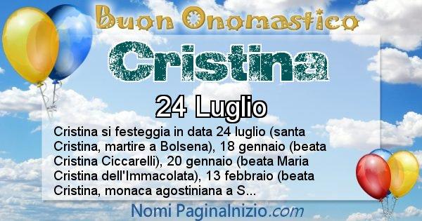 Cristina - Onomastico del nome Cristina