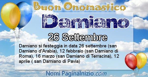 Damiano - Onomastico del nome Damiano