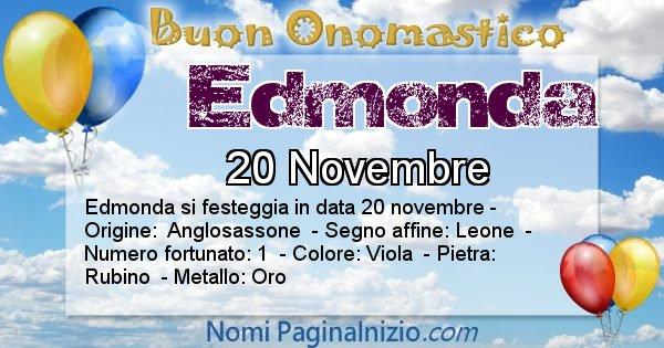 Edmonda - Onomastico del nome Edmonda