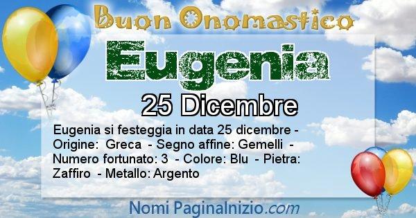 Eugenia - Onomastico del nome Eugenia