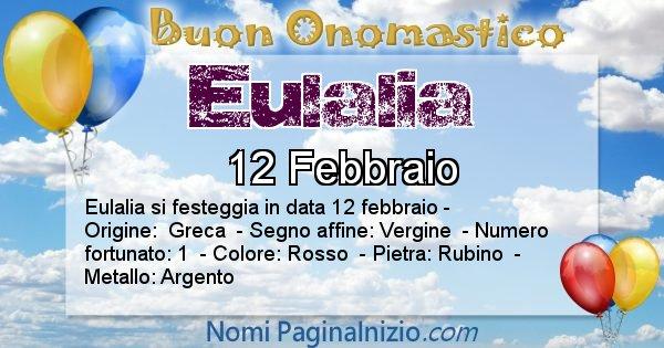 Eulalia - Onomastico del nome Eulalia