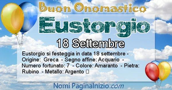 Eustorgio - Onomastico del nome Eustorgio