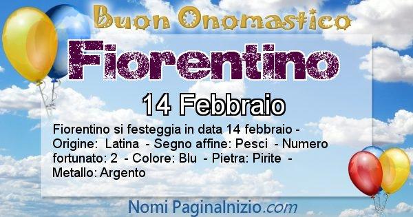 Fiorentino - Onomastico del nome Fiorentino
