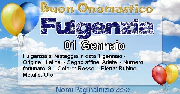 Fulgenzia - Onomastico del nome Fulgenzia