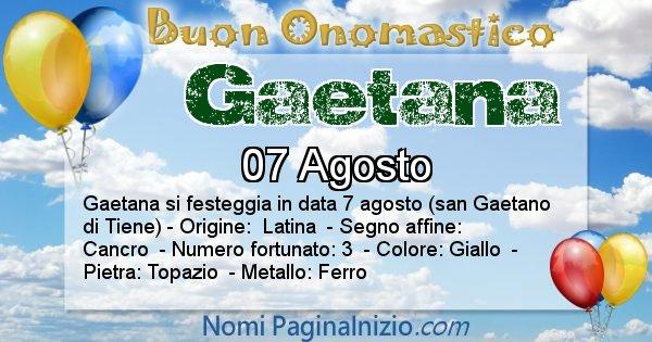 Gaetana - Onomastico del nome Gaetana