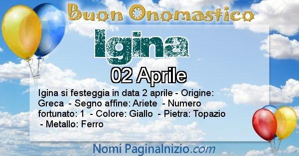 Igina - Onomastico del nome Igina