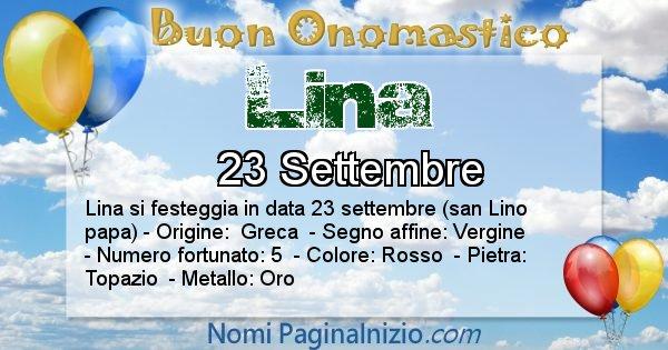 Lina - Onomastico del nome Lina