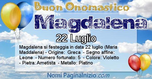 Magdalena - Onomastico del nome Magdalena