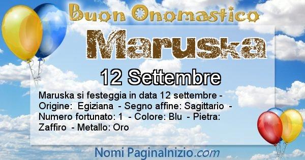 Maruska - Onomastico del nome Maruska