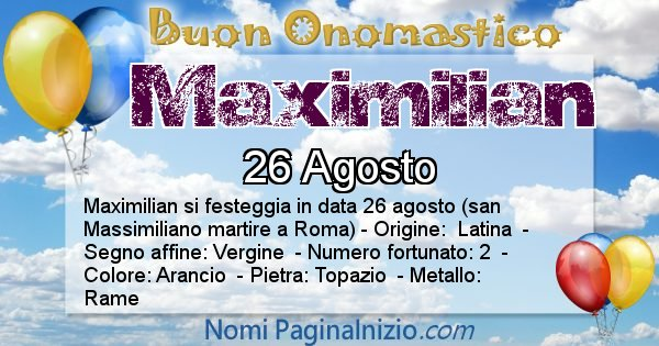 Maximilian - Onomastico del nome Maximilian