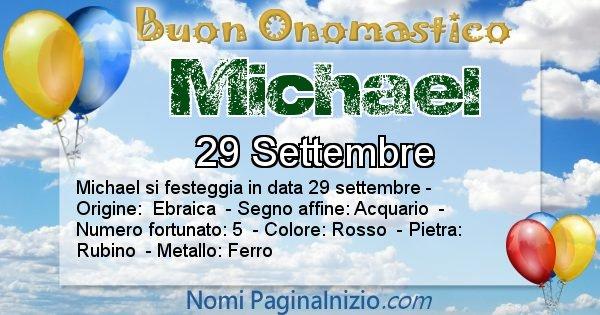 Michael - Onomastico del nome Michael