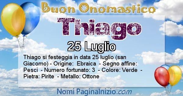 Thiago - Onomastico del nome Thiago