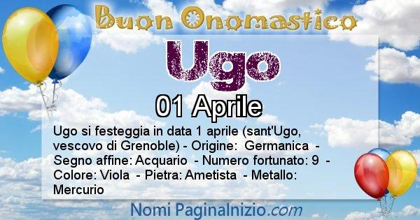 Ugo - Onomastico del nome Ugo