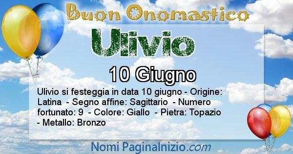 Ulivio - Onomastico del nome Ulivio