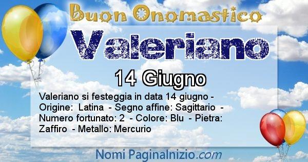 Valeriano - Onomastico del nome Valeriano