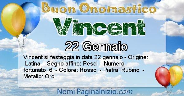 Vincent - Onomastico del nome Vincent