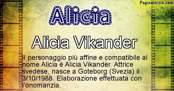 Alicia - Personaggio storico associato a Alicia