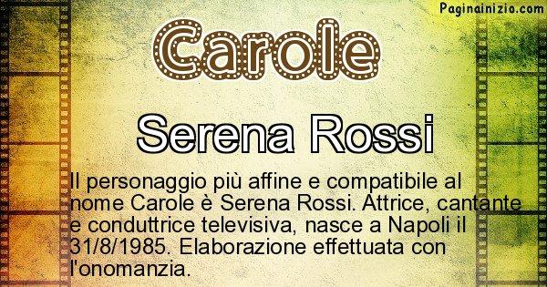 Carole - Personaggio storico associato a Carole