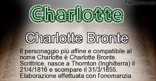 Charlotte - Personaggio storico associato a Charlotte