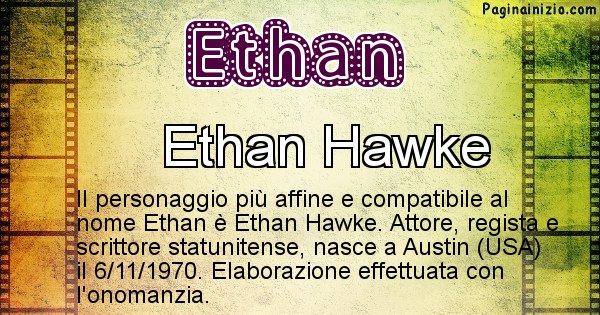 Ethan - Personaggio storico associato a Ethan