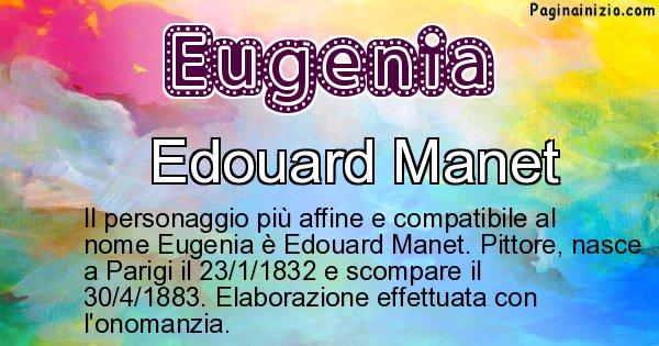 Eugenia - Personaggio storico associato a Eugenia
