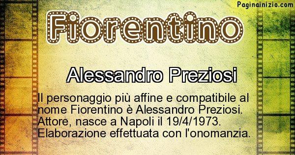 Fiorentino - Personaggio storico associato a Fiorentino
