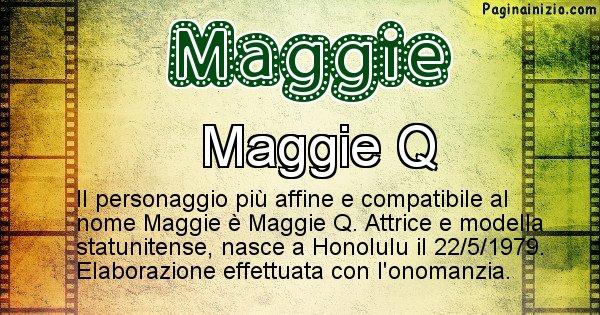 Maggie - Personaggio storico associato a Maggie