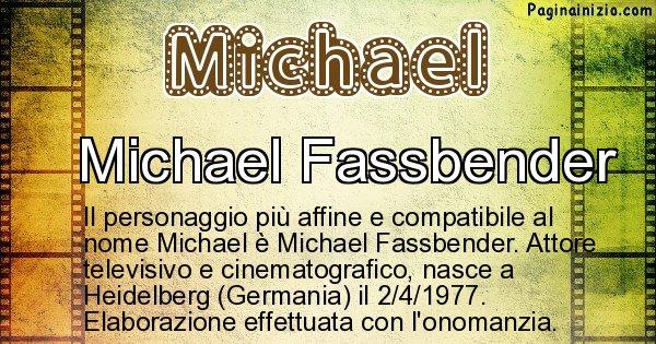 Michael - Personaggio storico associato a Michael