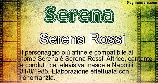 Serena - Personaggio storico associato a Serena