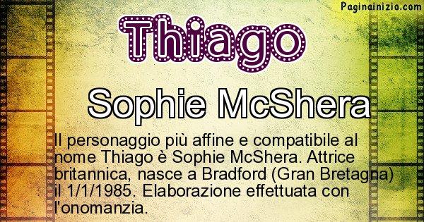 Thiago - Personaggio storico associato a Thiago