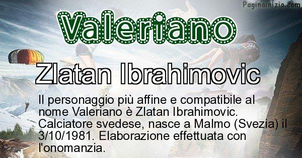 Valeriano - Personaggio storico associato a Valeriano