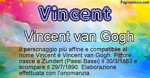 Vincent - Personaggio storico associato a Vincent
