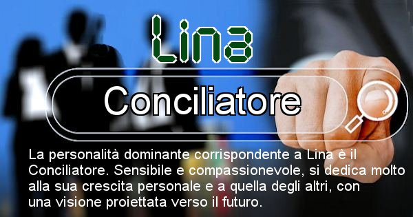 Lina - Personalità associata al Nome Lina