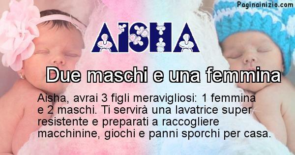 Aisha - Quanti figli avrai Aisha