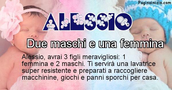 Alessio - Quanti figli avrai Alessio