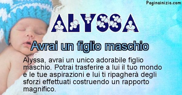 Alyssa - Quanti figli avrai Alyssa
