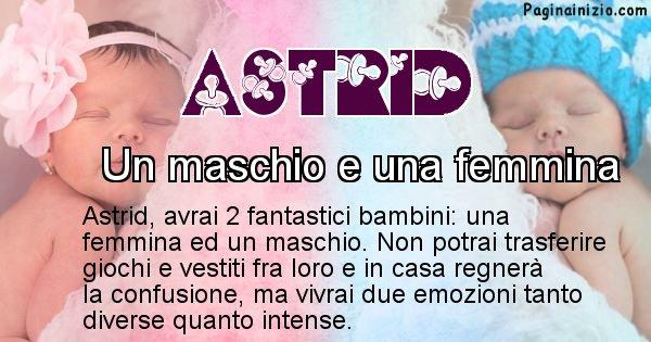 Astrid - Quanti figli avrai Astrid