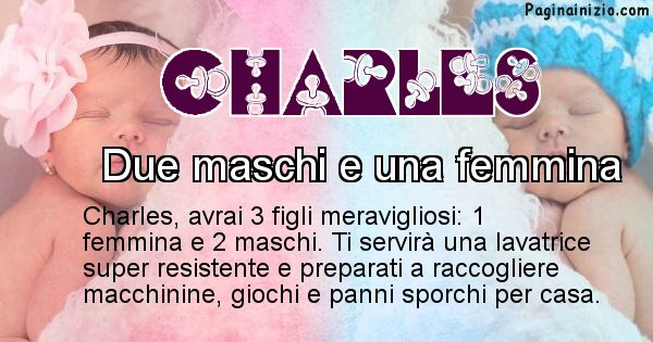 Charles - Quanti figli avrai Charles