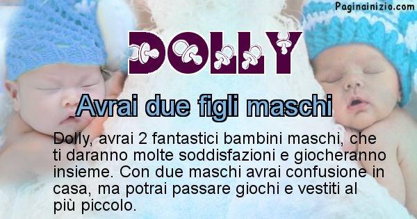 Dolly - Quanti figli avrai Dolly