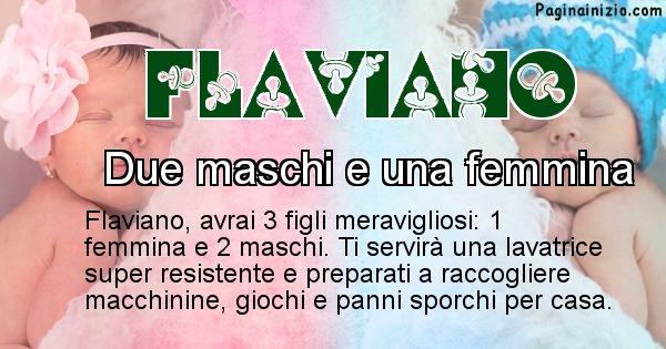 Flaviano - Quanti figli avrai Flaviano