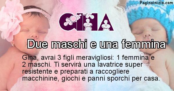 Gina - Quanti figli avrai Gina