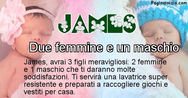 James - Quanti figli avrai James