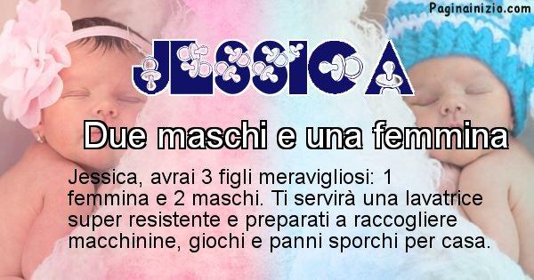 Jessica - Quanti figli avrai Jessica