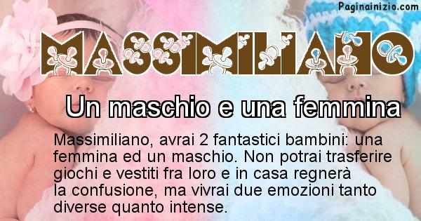 Massimiliano - Quanti figli avrai Massimiliano
