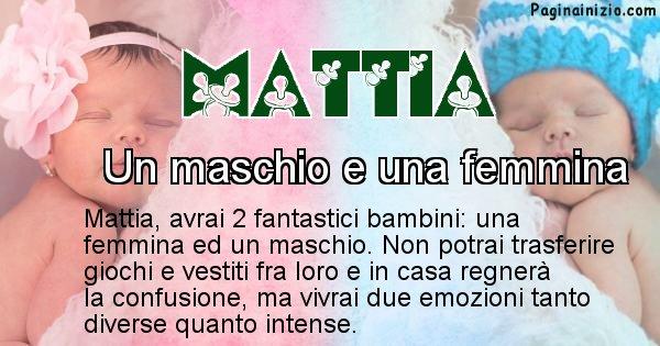 Mattia - Quanti figli avrai Mattia