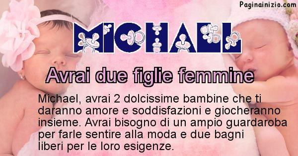 Michael - Quanti figli avrai Michael